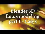 Lotus Flower Modeling. Part I - Calyx