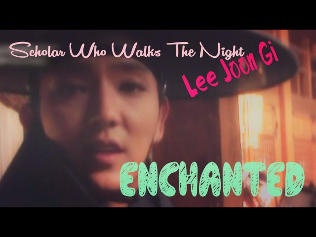 HD Lee Joon Gi ❤이준기❤Enchanted ❤밤을 걷는 선비 Scholar Who Walks The Night