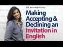 English lesson Making Accepting Declining an invitation in English