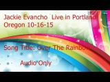 Jackie Evancho Live in Portland Oregon 10-16-15 Over The Rainbow