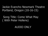 Jackie Evancho & Peter Hollens Live in Portland Oregon 10-16-15 Come What May