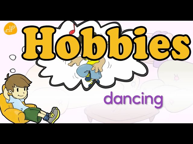 Hobbies Vocabulary Vocabulary Chant for Kids by ELF Learning