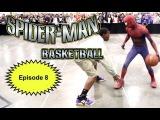 Человек-паук играет в баскетбол - часть 8-я (и капитан Америка с  Дэдпулом)