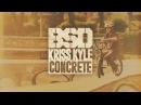 BSD BMX - Kriss Kyle - Concrete