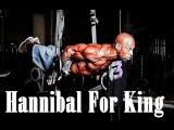 Hannibal For King - GYM Training