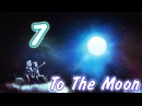 To The Moon 7 Джоуи