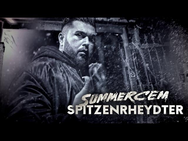 Summer Cem ► SPITZENRHEYDTER ◄ [ C Ξ M Ξ S I S - FRΞΞTRACK ]