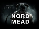 NORD MEAD - Skyrim Drinking Song by Miracle Of Sound
