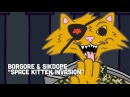 BORGORE X SIKDOPE - SPACE KITTEN INVASION