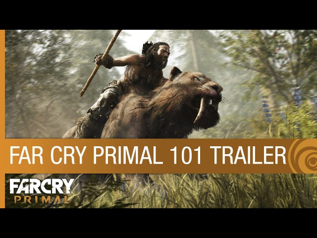 Far Cry Primal Trailer - 101 [US]