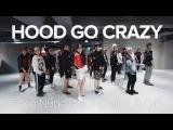 Hood Go Crazy - Tech N9ne ft. 2Chainz, B O B Sori Na Choreography