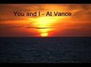 You and I - At Vance (Gia ton arxonta)