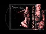 Alien Vampires - Undivided Wholeness (Feat. Nero Bellum)