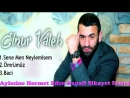 Elnur Valeh - Sene Men Neylemisem 2016