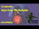 DJ Aphrodite Style From The Darkside Original