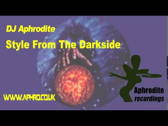 DJ Aphrodite - Style From The Darkside (Original)