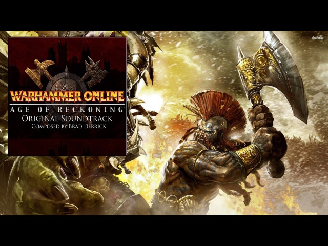 Warhammer Online: The Age Of Reckoning - Soundtrack