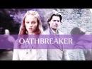 Oathbreaker jaime sansa