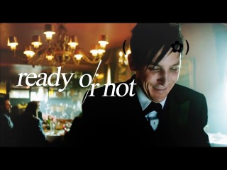 Oswald cobblepot | ready or not
