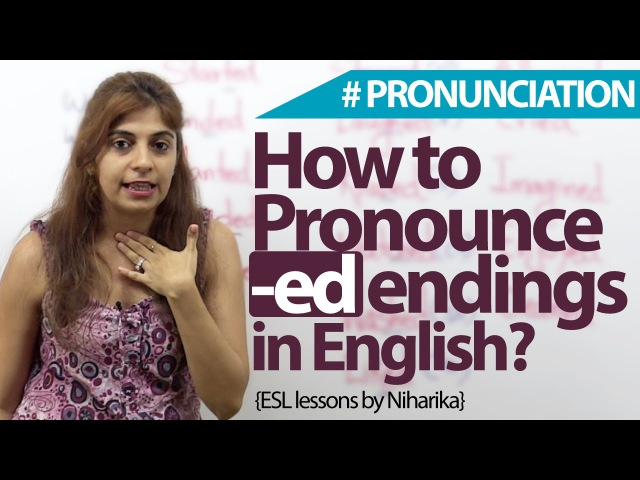 How to Pronounce -ed endings in English English Vocabulary Accent lesson