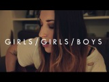 Panic At The Disco - GirlsGirlsBoys Cover (Girlfriend Version)