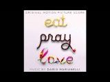 1. The medicine man - Dario Marianelli (Eat Pray Love Soundtrack)
