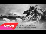 Of Monsters And Men - Mountain Sound (Official Lyric Video)
