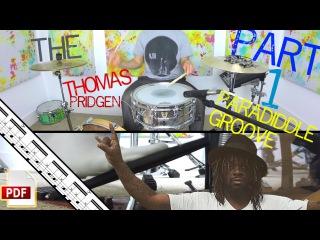 The Thomas Pridgen Paradiddle Groove Challenge: Part-1