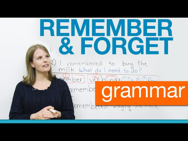 English Grammar - REMEMBER FORGET - gerunds infinitives