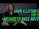 Megadeth's David Ellefson - Top 5 Megadeth Bass Riffs