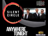 Silent Circle - Anywhere Tonight (Dj Mechanikk &amp Albert 74) Extended Club Mixx &amp Remix
