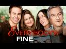 Всё путём      Everybody's Fine    2009