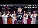 Донатан-Клео Мы Славяне(by Katrin Mokko  Русский cover FunkBrothers) 2014 Eurovision