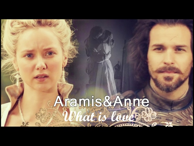 Aramis and Anne what is love смотреть онлайн без регистрации