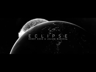Robot Koch - Eclipse (ft Julien Marchal) Official Video