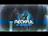 Reckful - Warrior (Rank 1, 84-3)