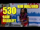 KIM WALFORD IPF WR 530 LBS RAW DEADLIFT 6 13 2015