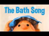 The Bath Song Original Kids Song Super Simple Songs