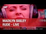 Madilyn Bailey - Rude - Live - CCauet sur NRJ