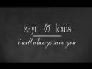 Zayn louis | i will always save you