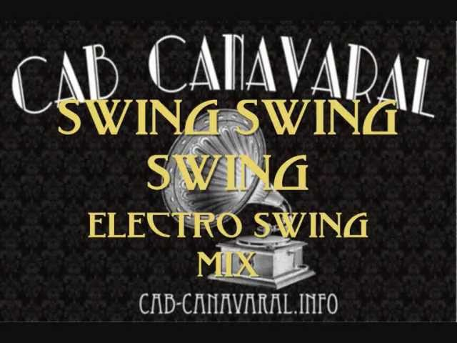 Electroswing Mix - Cab Canavaral SwingSwing Swing