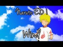 Naruto ED 1 - Wind ft. Swiggles1987 - 明星 Akeboshi - ナルト
