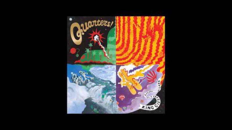 King Gizzard The Lizard Wizard - Quarters! (Full Album)