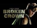 Loki thor broken crown