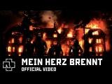 Rammstein - Mein Herz Brennt (Official Video)