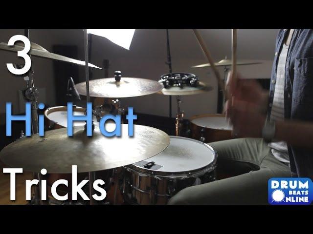 3 Of The Best Hi Hat Tricks - Drum Lesson | Drum Beats Online