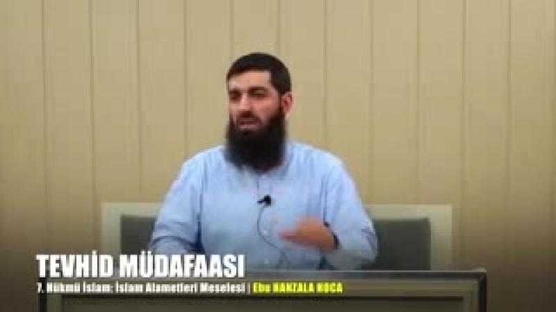 7. Tevhid Müdafaası Hükmü İslam İslam Alametleri Meselesi