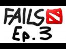 Dota 2 Fails of the Week - Ep. 3