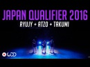 RYUJY ATZO TAKUMI | Exhibition | World of Dance Japan Qualifier 2016 | WODJP16