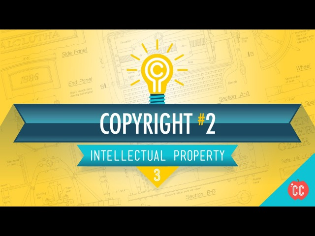Copyright, Exceptions, and Fair Use Crash Course Intellectual Property 3